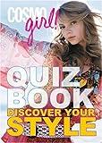 Cosmogirl! Quiz Book, CosmoGIRL! Editors, 1588166376