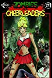 Zombies Vs Cheerleaders Comic Book #1 - Cover A
