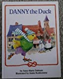 Danny the Duck, Anne-Marie Dalmais, 0517653095