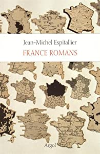 France romans par Jean-Michel Espitallier