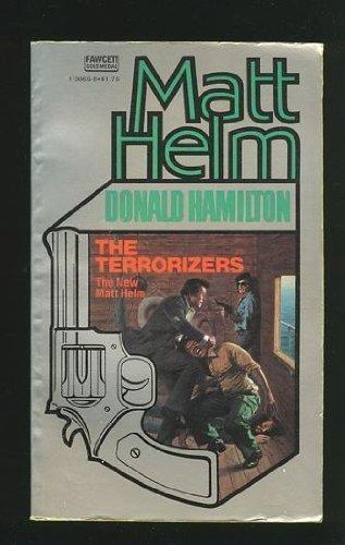 The Terrorizers (Matt Helm Suspense Series, Book 18)