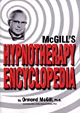 McGill's Hypnotherapy Encyclopedia, Ormond McGill, 0912559748