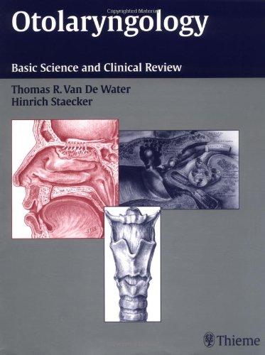 Read Online Otolaryngology: Basic Science and Clinical Review PDF