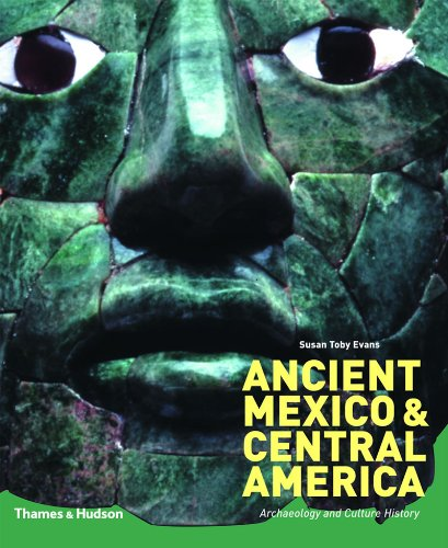 Download Ancient Mexico and Central America: Archaeology and Culture History ebook