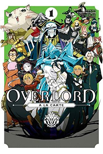 Overlord à la Carte, Vol. 1 (Overlord ¿ la Carte (1)) Kugane Maruyama