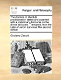 The Doctrine of Absolute Predestination Stated and Asserted, Girolamo Zanchi, 1170168140