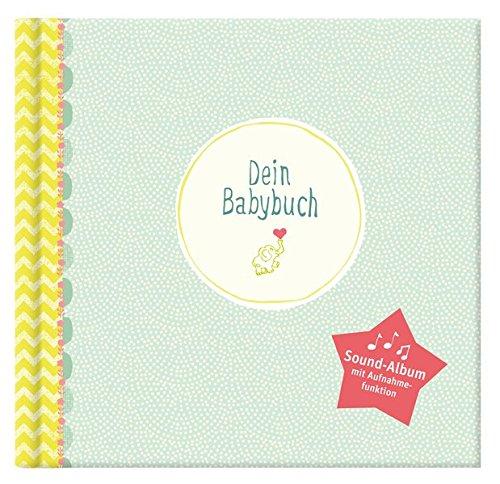 Dein Babybuch: Babyalbum mit Soundmodul mit Aufnahmefunktion
