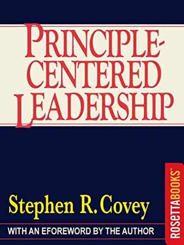 - Principle-Centered Leadership