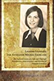 Lessons Learned: The Anneliese Michel Exorcism: The Implementation of a Safe and Thorough Examination, Determination, and Exorcism of Demonic Possession