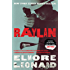 Raylan: A Novel (Raylan Givens Book 3)