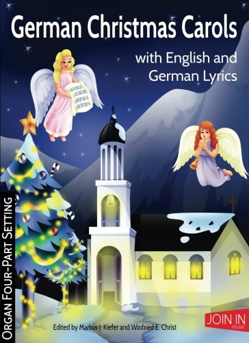 German Christmas Carols: Organ Four-Part Setting (Volume 36)