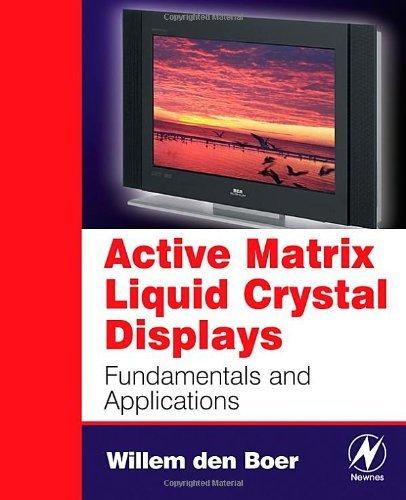 Active Matrix Liquid Crystal Displays PDF