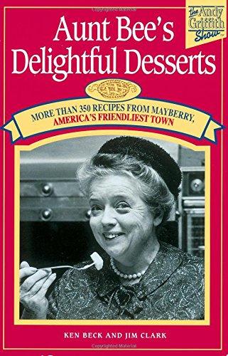 Aunt Bee's Delightful Desserts PDF
