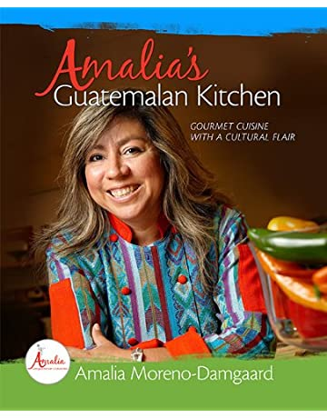 Amalias Guatemalan Kitchen - Gourmet Cuisine with a Cultural Flair