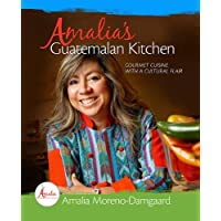 Amalia's Guatemalan Kitchen: Gourmet Cuisine with a Cultural Flair