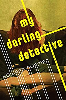 My Darling Detective by [Norman, Howard]