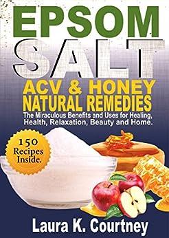 Epsom Salt, Apple Cider Vinegar and Honey Natural Remedies