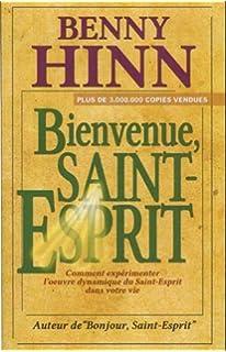 le livre bonjour saint esprit de benny hinn