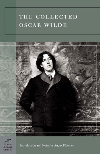 the-collected-oscar-wilde-barnes-noble-classics-series