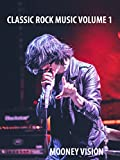 Classic Rock Music Volume 1