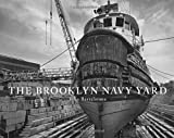 img - for The Brooklyn Navy Yard book / textbook / text book