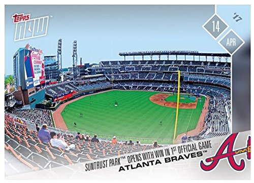 2017 Topps Now  44 Atlanta Braves Suntrust Park Opens W  1St Official Win Lp