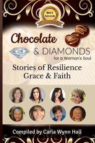 Chocolate and Diamonds for A Woman's Soul