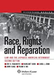 img - for Race, Rights, and Reparation: Law and the Japanese American Internment, Second Edition (Aspen Elective) book / textbook / text book