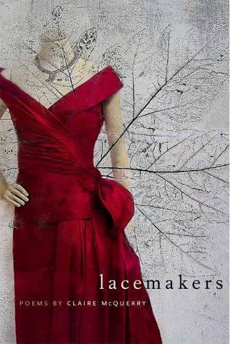 Lacemakers (Crab Orchard Series in Poetry)