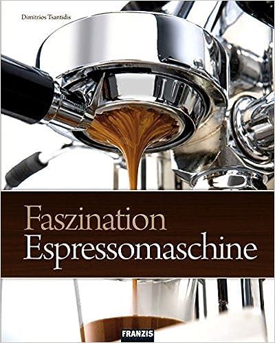 Zu Weihnachten das Buch, Faszination Espressomaschine