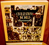 Civilizations of the World, Greaves, Richard L., 0065006798