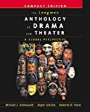 img - for The Longman Anthology of Drama and Theater: A Global Perspective, Compact Edition book / textbook / text book