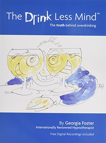 The Drink Less Mind: The Truth Behind - Www.amazon.co.uk