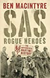 SAS: Rogue Heroes - The Authorized Wartime History (print edition)