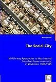 The Social City, Mats Deland, 3639043308