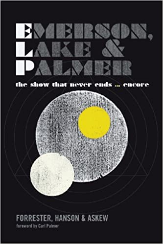 Emerson lake and palmer the show that never ends encore emerson lake and palmer the show that never ends encore george forrester martyn hanson frank askew carl palmer 9781905792399 amazon books fandeluxe Choice Image