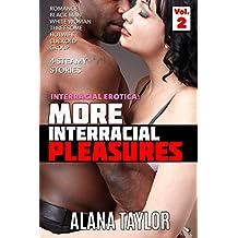 More Interracial Pleasures