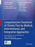 img - for Comprehensive Treatment of Chronic Pain by Medical, Interventional, and Integrative Approaches: The AMERICAN ACADEMY OF PAIN MEDICINE Textbook on Patient Management book / textbook / text book
