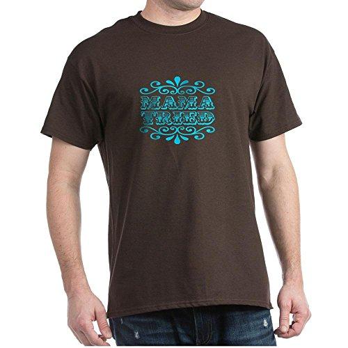 CafePress - Mama Tried - 100% Cotton T-Shirt