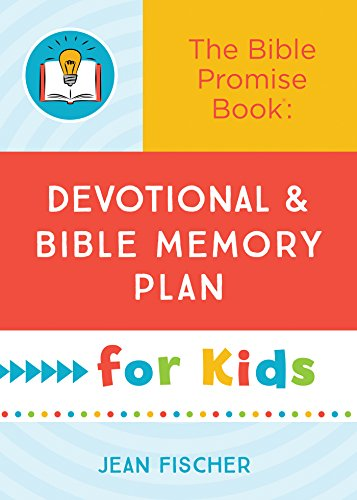 Bible Promise Book: Devotional and Bible Memory Plan for Kids