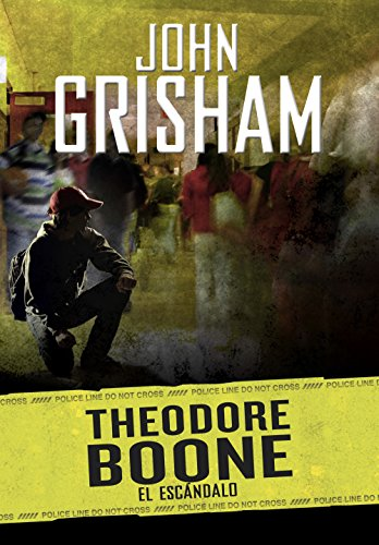 Amazon.com: El escándalo (Theodore Boone 6) (Spanish Edition) eBook: John Grisham: Kindle Store