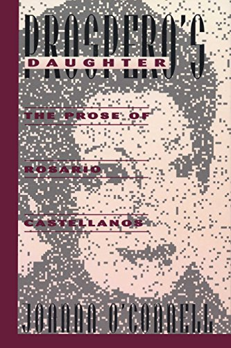 Prosperos daughter the prose of rosario castellanos texas pan prosperos daughter the prose of rosario castellanos texas pan american series by fandeluxe Images