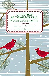 Christmas at Thompson Hall: And Other Christmas Stories (Penguin Christmas Classics)