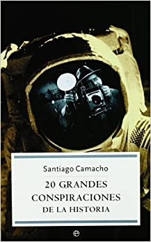 20 Grandes Conspiraciones De La Historia por Santiago Camacho epub