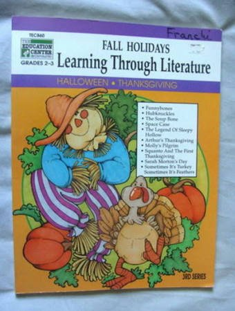 Fall Holidays, Halloween and Thanksgiving, Grades 2-3 (Learning Through Literature)