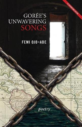 Download Gorée's Unwavering Songs Poetry ebook