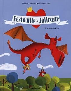 "Afficher ""Pestouille & Jolicoeur<br /> La rencontre"""