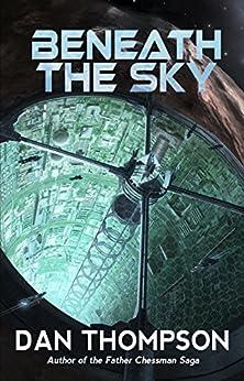 Beneath the Sky by [Thompson, Dan]