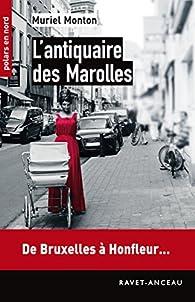 L'antiquaire des Marolles par Muriel Monton