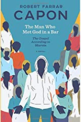 The Man Who Met God in a Bar: The Gospel According to Marvin Paperback